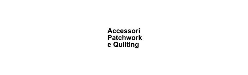 Accessori Patchwork e Quilting